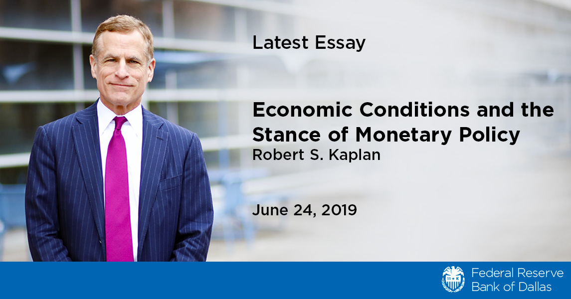 Economic Conditions and the Stance of Monetary Policy - Dallasfed org